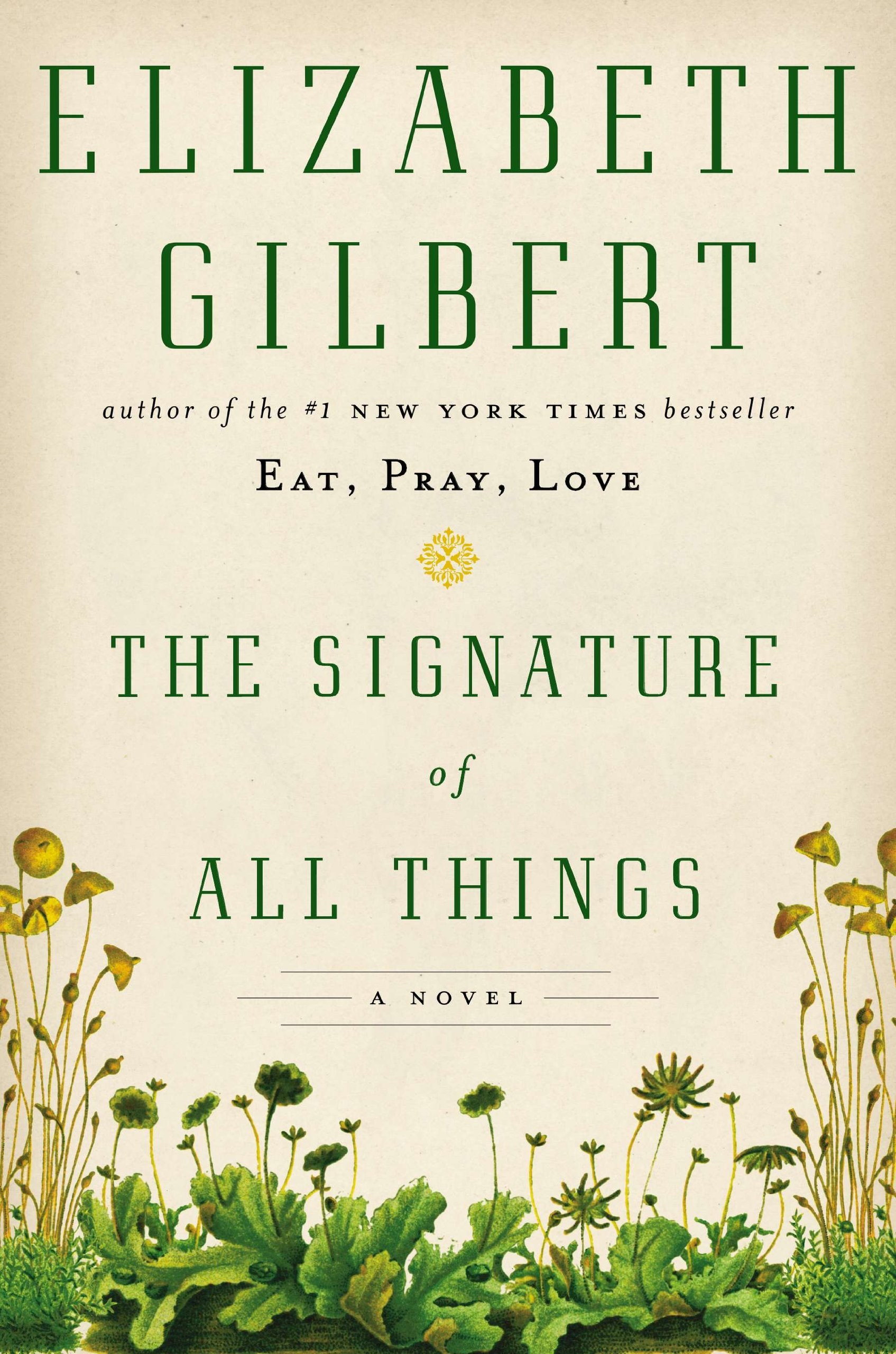 "Book Review: ""The Signature of All Things"" -Elizabeth Gilbert (2013)"