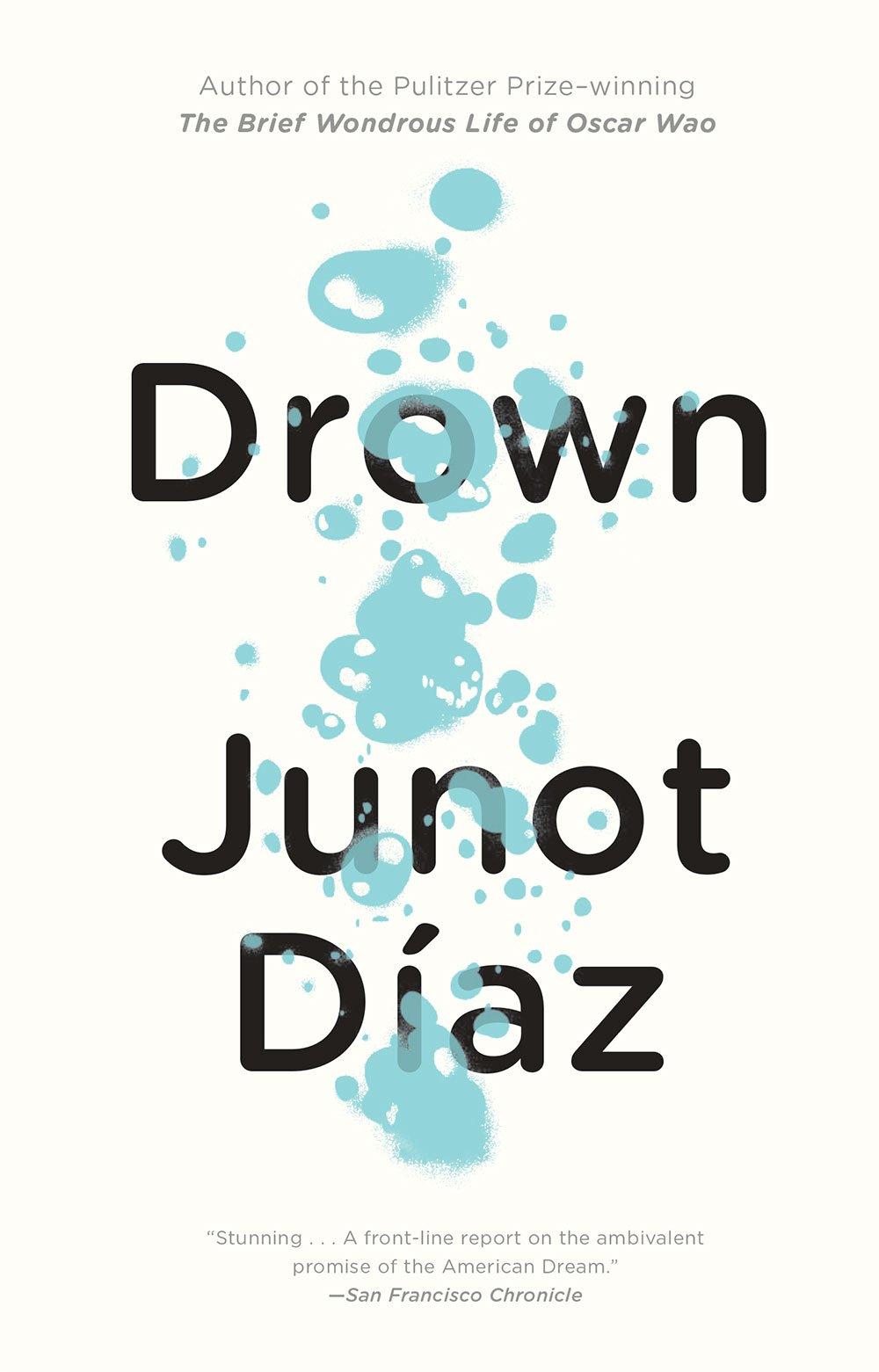 "Book Review: ""Drown"" -Junot Díaz (1997)"