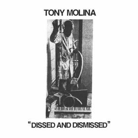 Tony Molina - Dissed & Dismissed